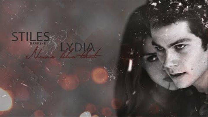 ● Stiles & Lydia | None Like That