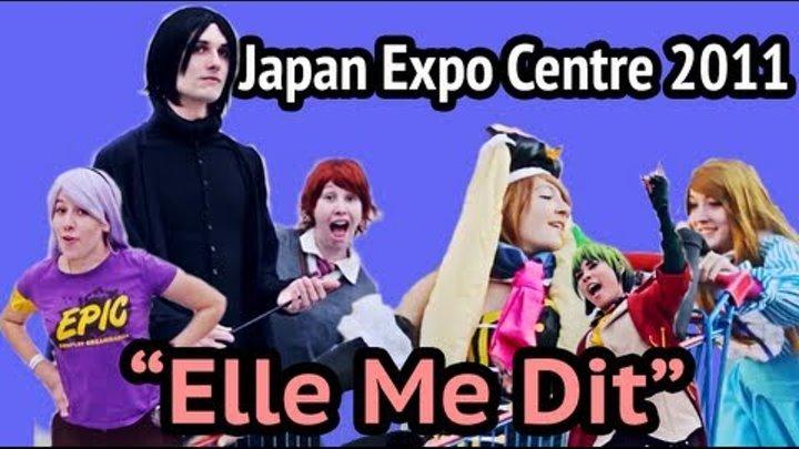 """Japan Expo Centre 2011 """"Elle Me Dit"""""""
