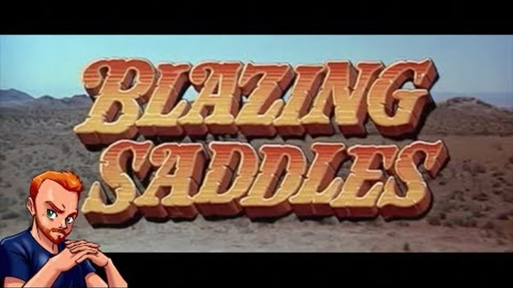 Blazing Saddles Could Never Be Made Today