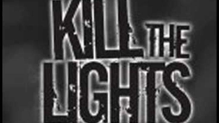 AtureS - Kill the Lightz [REMIX 2010]