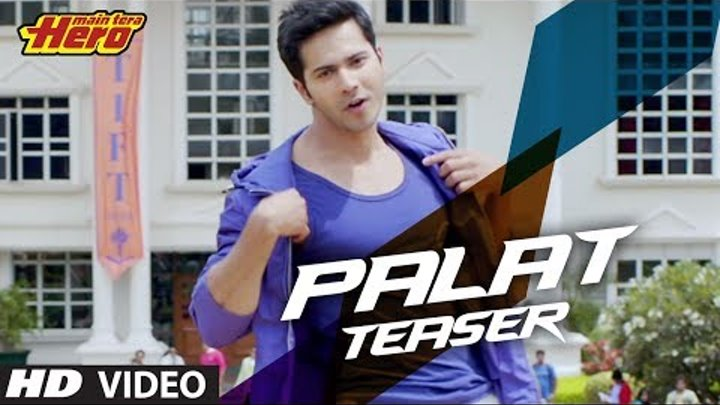"""Main Tera Hero"" Palat - Tera Hero Idhar Hai Song Teaser | Arijit Singh | Varun Dhawan, Nargis"