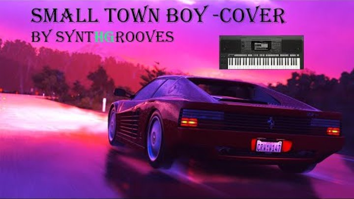 """SynthGrooves-""""Small town Boy-Cover-style created by mePsr s770+Kross 2"""