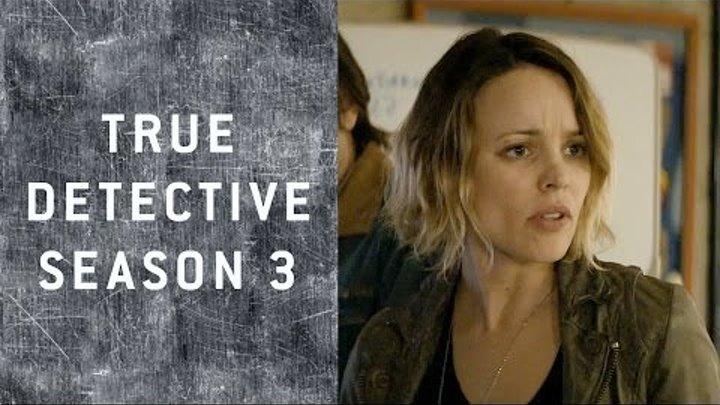 True Detective Season 3: 100% Hate Watching!
