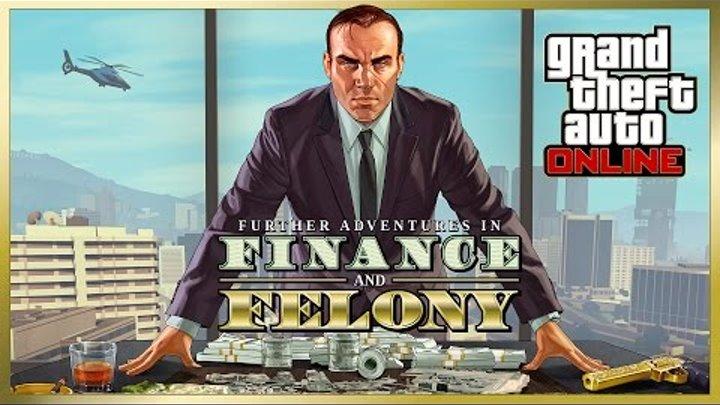GTA Online: «Новые приключения бандитов и мошенников»