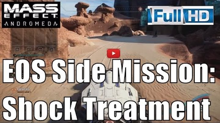 Mass Effect Andromeda   EOS Side Missions Shock Treatment (Mass Effect 4 by bioware ) @MGGamelab