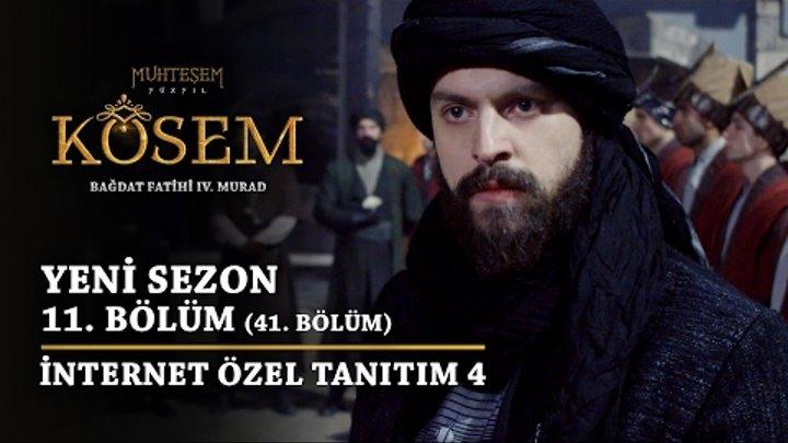 Muhteşem Yüzyıl: Kösem | Yeni Sezon - 11.Bölüm (41.Bölüm) | Sultan Murad Yeniçeriden Hesap Soruyor!