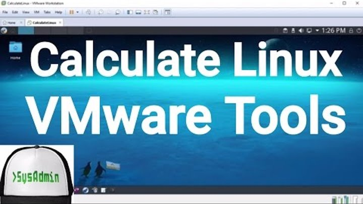 How to Install VMware Tools in Calculate Linux 15 17 | SysAdmin [HD]