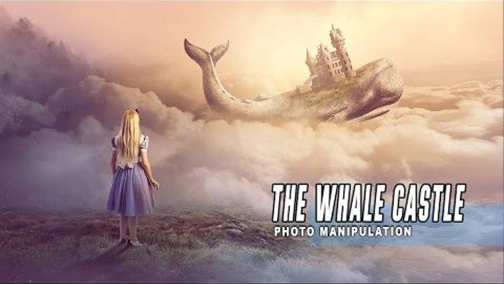 Photoshop Manipulation Tutorial Fantasy - The Whale Castle