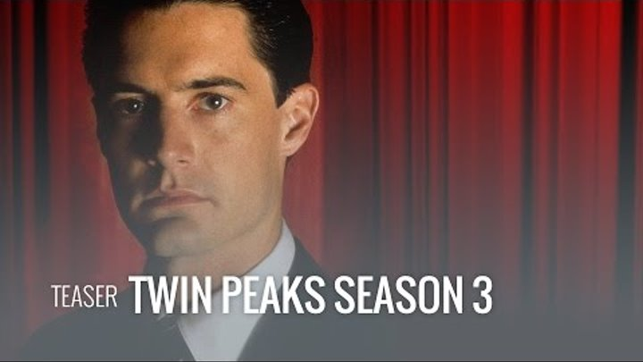 Twin Peaks Season 3 Teaser (2017)