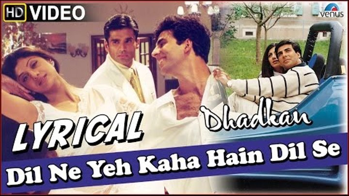 Dhadkan : Dil Ne Yeh Kaha Hain Dil Se Full Song with LYRICS   Akshay Kumar & Shilpa Shetty