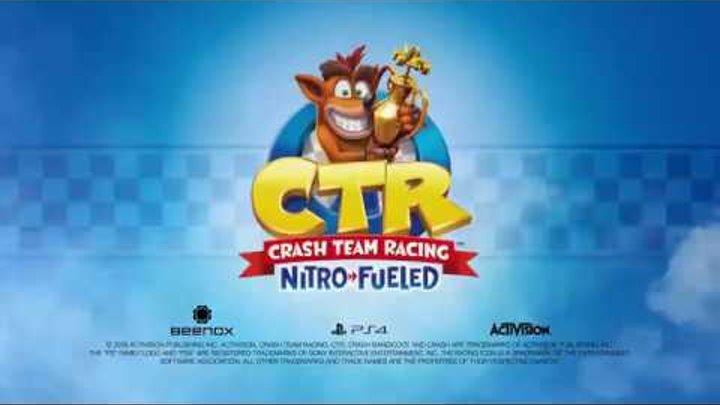 Crash Team Racing Nitro Fueled Reveal Trailer PS4