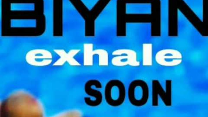 BIYAN - EXHALE ( official trailer )