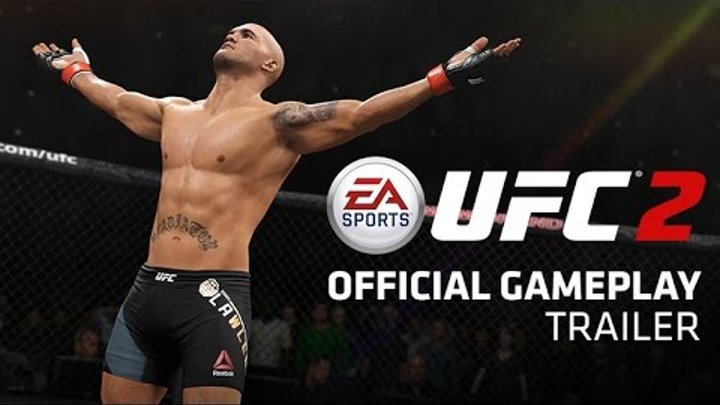EA SPORTS UFC 2 | Official Gameplay Trailer | Xbox One, PS4