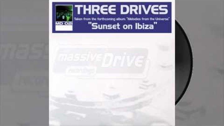 Three Drives - Sunset On Ibiza (Original Mix)