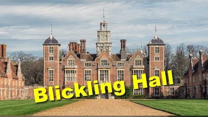 Blickling Hall - Анна Болейн, Петр Первый и прочие интересности знаменитого поместья.