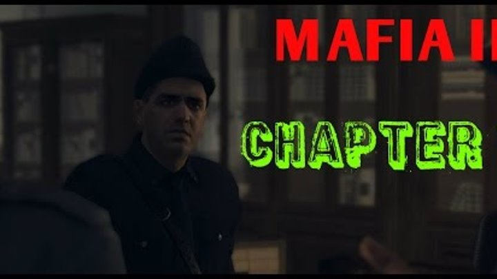 MAFIA 2- Дом, милый дом//[Глава 1]//Hd 1080p