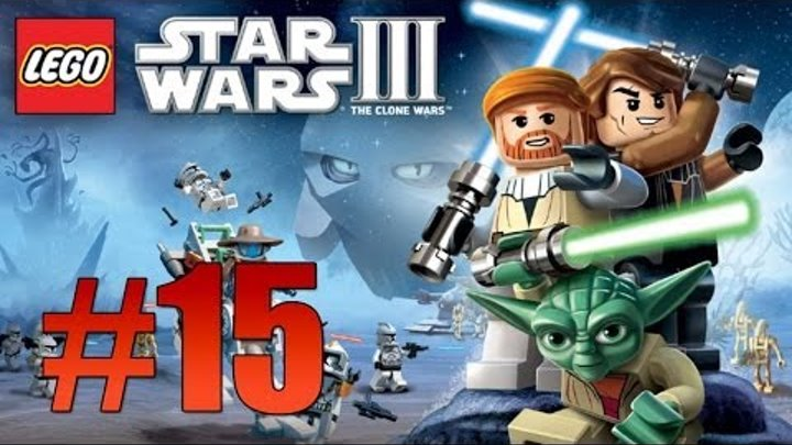 Lego Star Wars 3: The Clone Wars - Ch. 4 Defenders of Peace (Count Dooku) - Part 15
