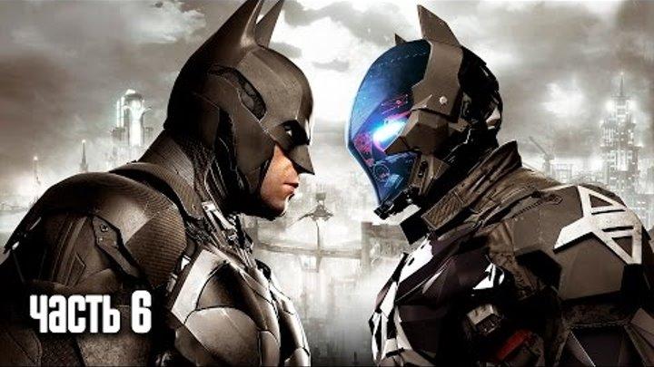 Прохождение Batman: Arkham Knight (Бэтмен: Рыцарь Аркхема) — Часть 6: Наследник Рыцаря