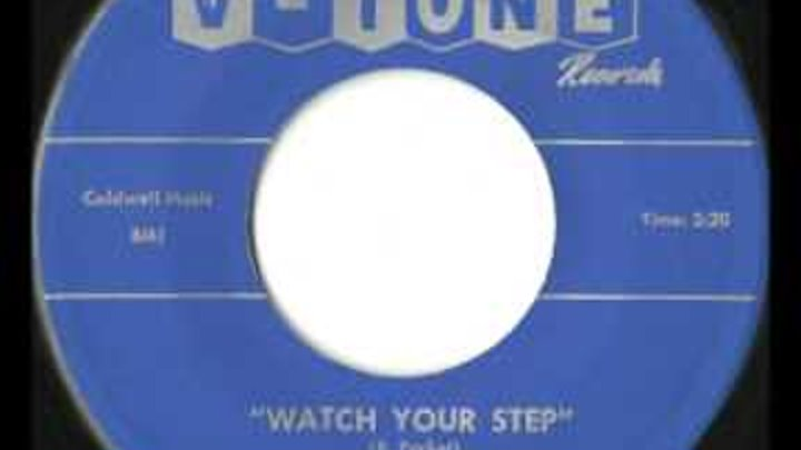 Bobby Parker - Watch Your Step - Killer Early Soul / 60's Jump Blues