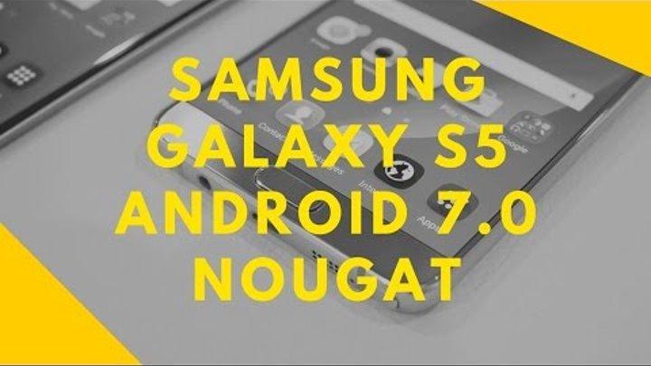 Samsung Galaxy S5 Android 7 0 Nougat | Update via CyanogenMod CM 14 1  custom ROM
