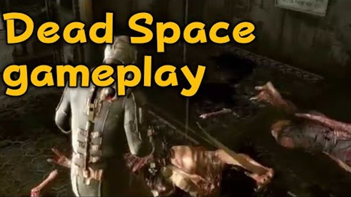 Dead space gameplay Дед спейс геймплей
