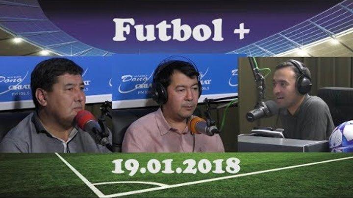 Футбол плюс (19.01.2018)