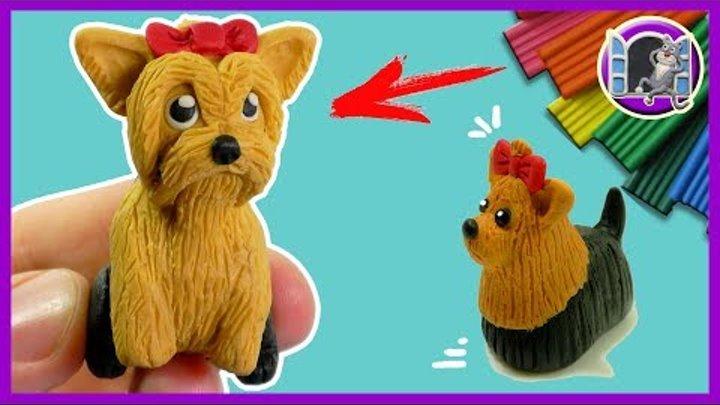 ЙОРКШИРСКИЙ ТЕРЬЕР 🐶 Собака для кукол 🐱🎈 ЛЕПИМ ИЗ ПЛАСТИЛИНА | Видео Лепка