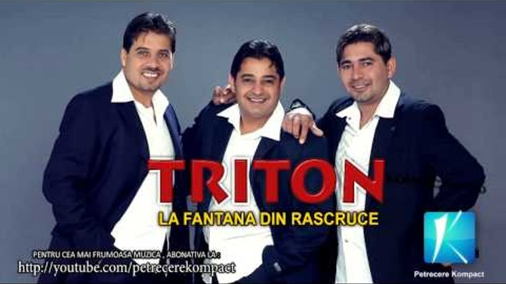 Triton La Fantana Din Rascruce Muzica De Petrecere Muzica
