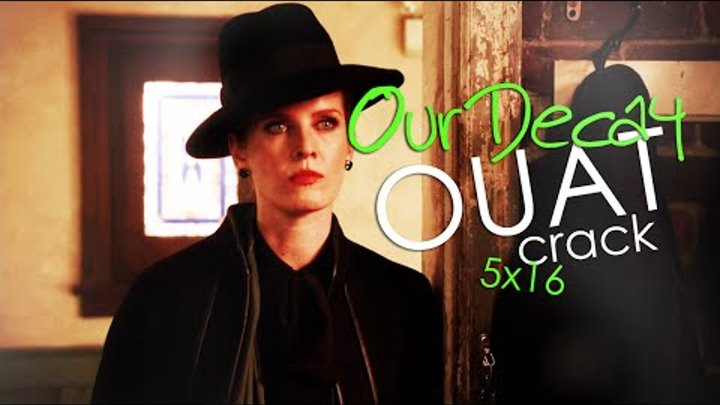 Once Upon a Time Crack! - Our Decay | 5x16