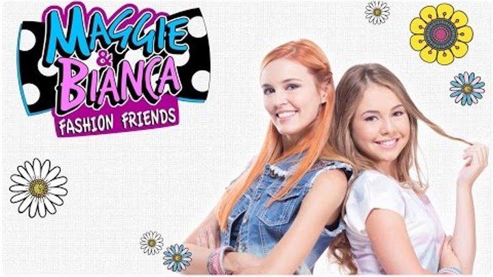 Мэгги и Бьянка в Академии Моды   Трейлер