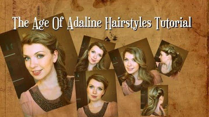 "Прически в стиле Адалин Боуман из фильма ""Век Адалин"" ♥ The Age of Adaline hairstyles tutorial"