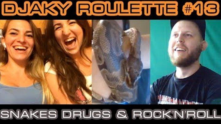 ЧАТРУЛЕТКА НА АНГЛИЙСКОМ ЯЗЫКЕ Djaky Roulette #13: Snakes, Drugs & Rock'n'Roll (18+)