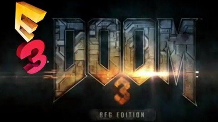 Doom 3: BFG Edition — E3 2012 Дебютный трейлер (HD)