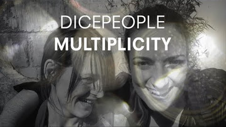 """Dicepeople - """"'Multiplicity"""" (Official Music Video)"""