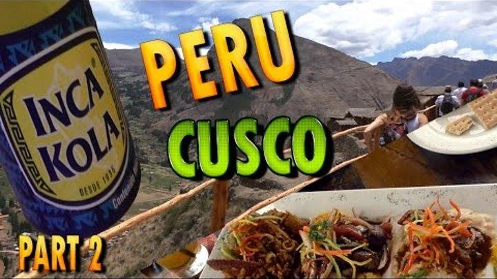Перу. Город Куско. Перуанские фрукты. Выпуск 2.