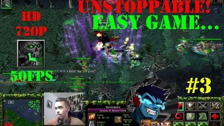 ★DoTa Nevermore SF - GamePlay | Guide 6 83 ★ Unstoppable! ★ #3