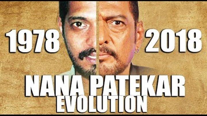 NANA PATEKAR Evolution