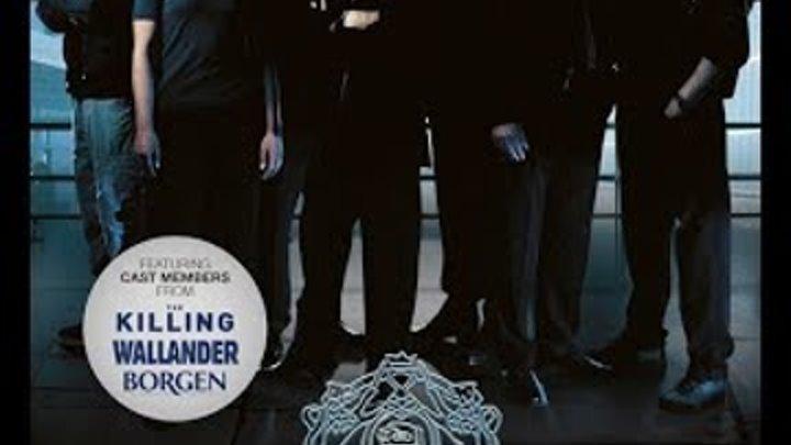 Спецподразделение /3 сезон 3 серия/ детектив криминал триллер / Дания Швеция