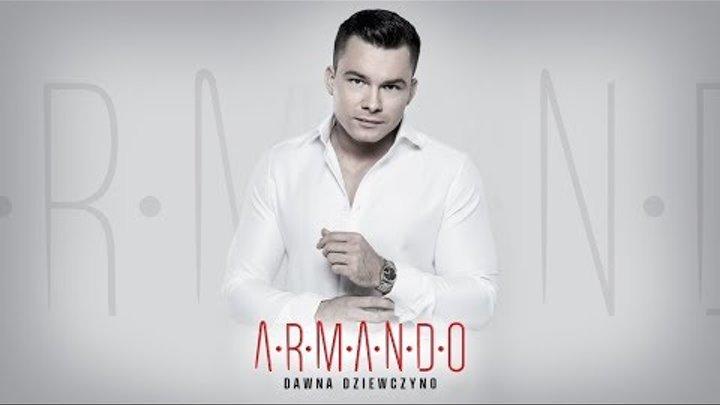 ARMANDO - Dawna dziewczyno (Official Video)