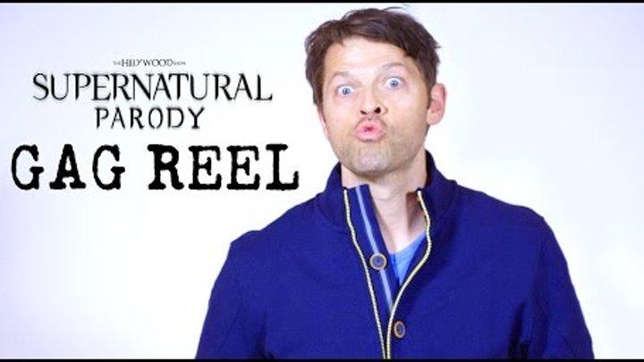Supernatural Parody - Gag Reel