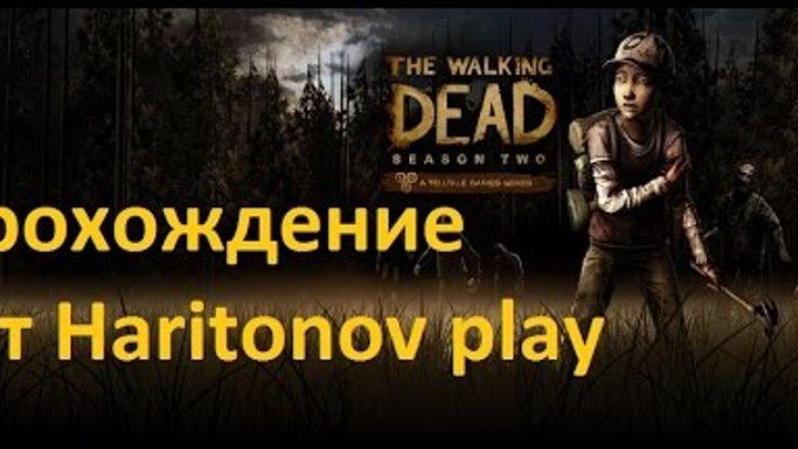 The Walking Dead Season 2 Прохождение - Эпизод 2 Меж двух огней! #2
