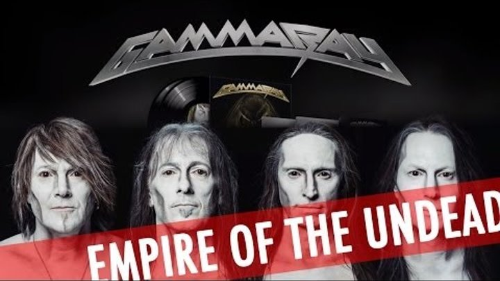 Gamma Ray 'Empire Of The Undead' Song 6 'Empire Of The Undead'