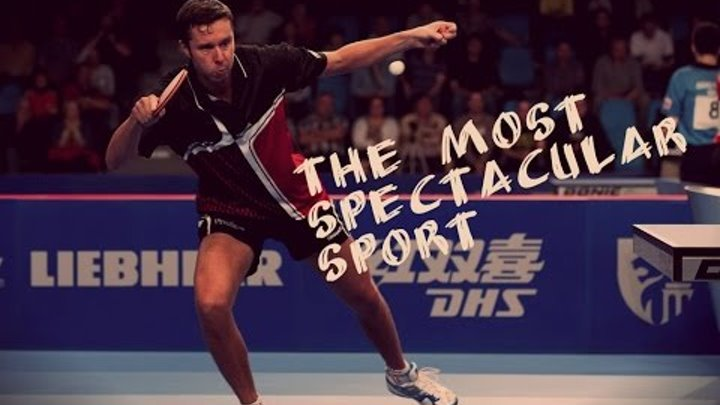 Table Tennis - The most spectacular sport