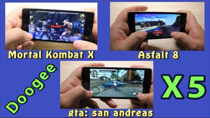 Тест игр Doogee X5: Mortal Kombat X, Asphalt 8, GTA san andreas