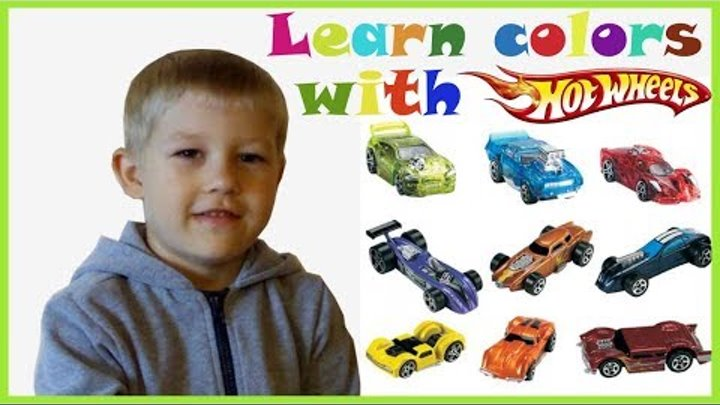 Learn Colors with Baby and cars Hot Wheels Learn Colors for Kids Children Учим цвета с машинками
