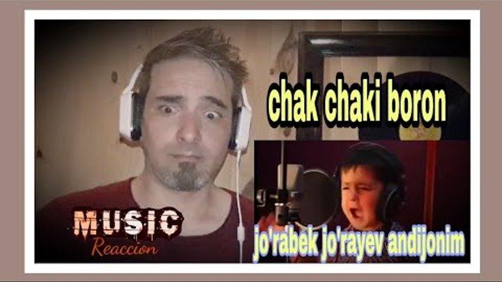 Jo'rabek Jo'rayev Andijonim, Chak Chaki Boron.