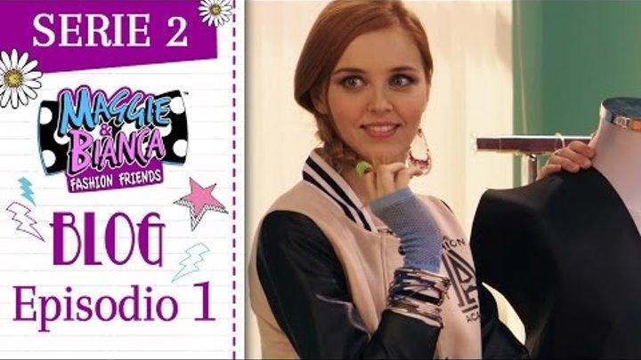 Maggie & Bianca Fashion Friends | Serie 2 – Il momento e il post più GO.ZY.! [ Ep. 1 ]