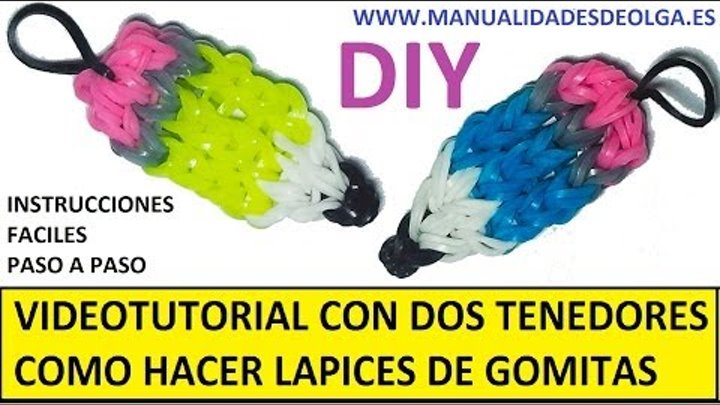 9c5ced5fd278 COMO HACER UN LAPIZ DE GOMITAS (LIGAS) CHARMS CON DOS TENEDORES.  VIDEOTUTORIAL DIY.
