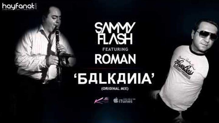 Sammy Flash ft. Roman - Balkania (Original Mix) // Armenian Clarinet & Dance // HF Premiere // HD