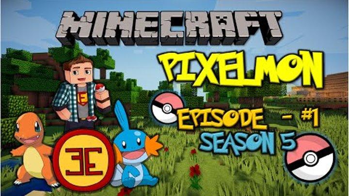 Minecraft: Pixelmon - Эпизод 1 - Новый, пятый сезон (Pokemon Mod)